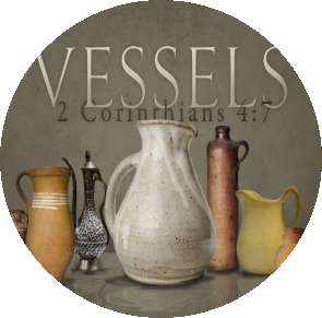 Earthen Vessels Whos Eyes Are Fixed On God