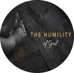 The Humility Of God Coming In Human Form