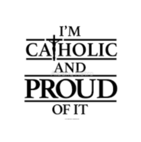 I Am Not Proud To Be A Catholic